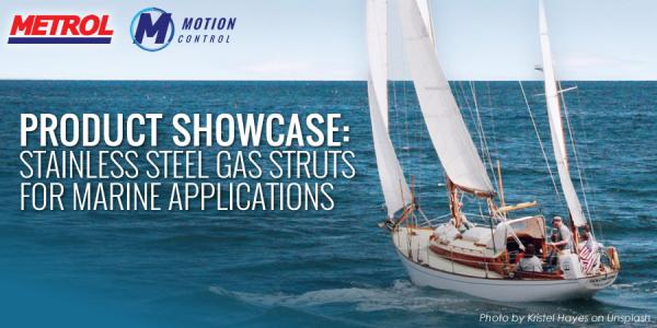 Stainless steel gas struts for marine applications